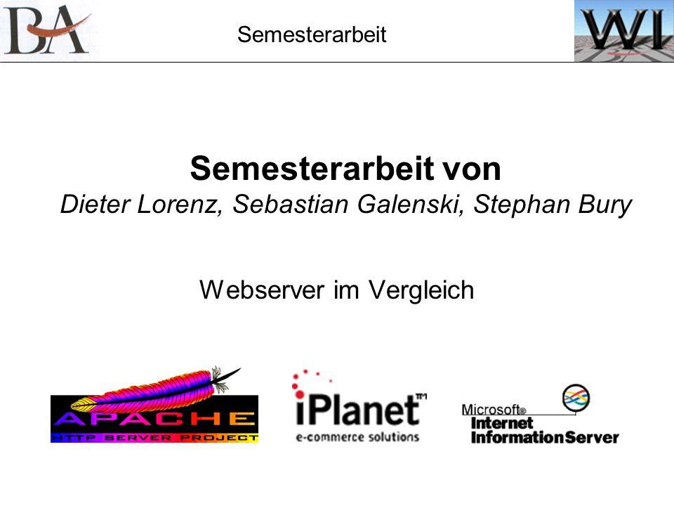 Semesterarbeit von Dieter Lorenz, Sebastian Galenski, Stephan Bury