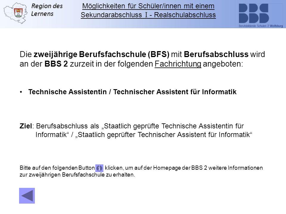 Die zweijährige Berufsfachschule (BFS) mit Berufsabschluss wird