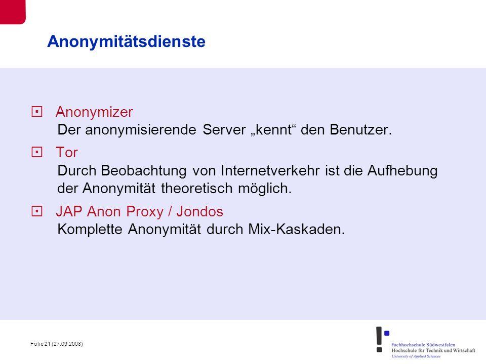 """Anonymitätsdienste Anonymizer Der anonymisierende Server """"kennt den Benutzer."""