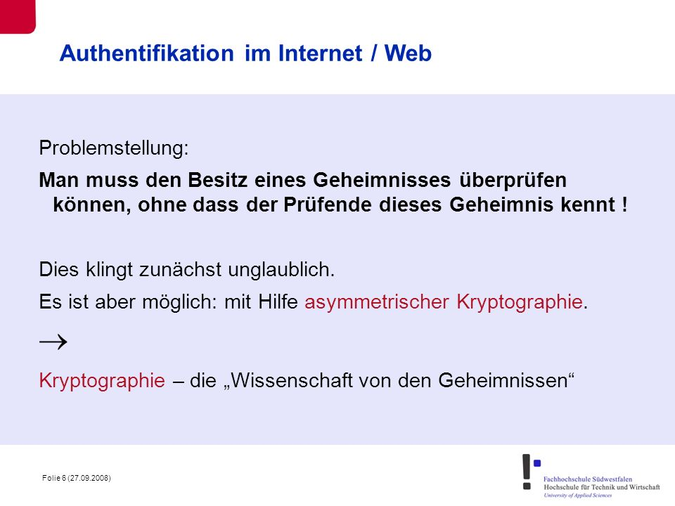  Authentifikation im Internet / Web Problemstellung: