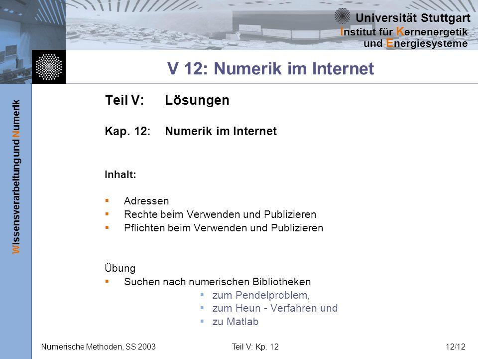 V 12: Numerik im Internet Teil V: Lösungen