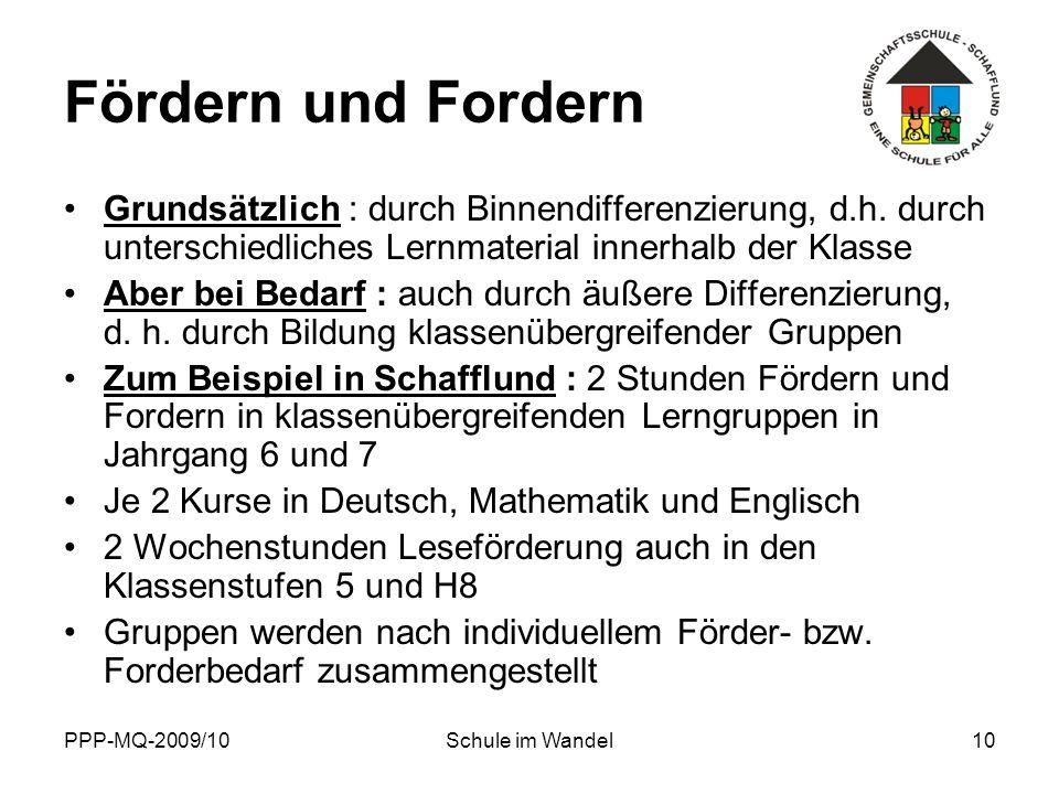 Fördern und Fordern Grundsätzlich : durch Binnendifferenzierung, d.h. durch unterschiedliches Lernmaterial innerhalb der Klasse.