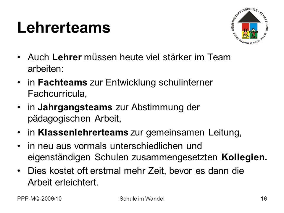 Lehrerteams Auch Lehrer müssen heute viel stärker im Team arbeiten: