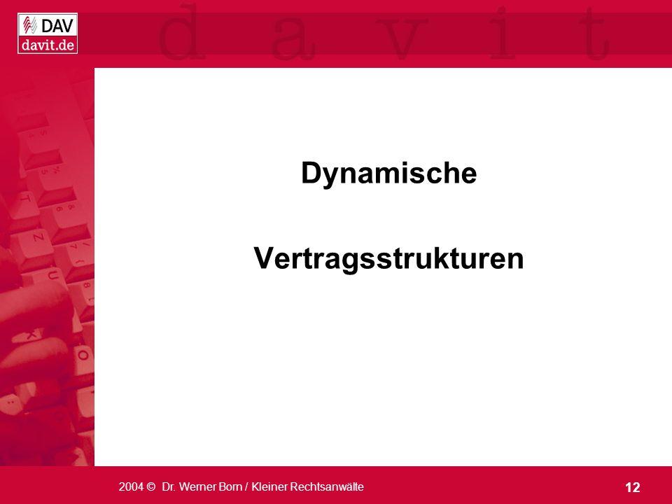 Dynamische Vertragsstrukturen
