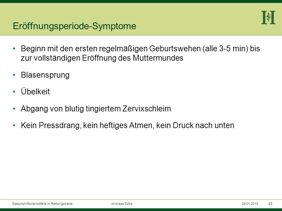 Eröffnungsperiode-Symptome