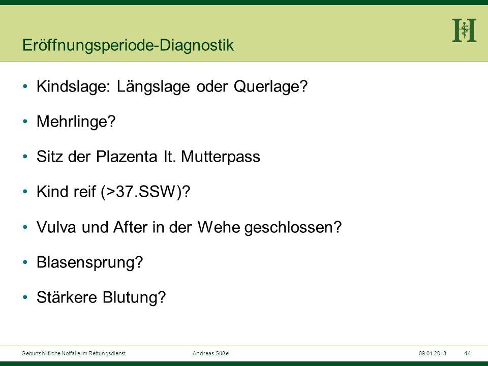 Eröffnungsperiode-Diagnostik