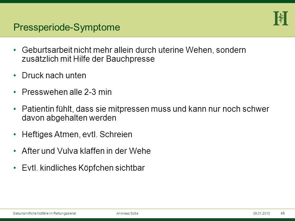 Pressperiode-Symptome