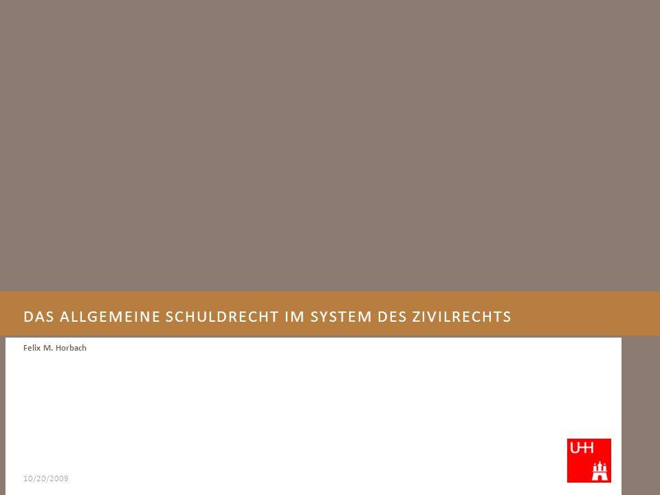Das allgemeine Schuldrecht im System des Zivilrechts