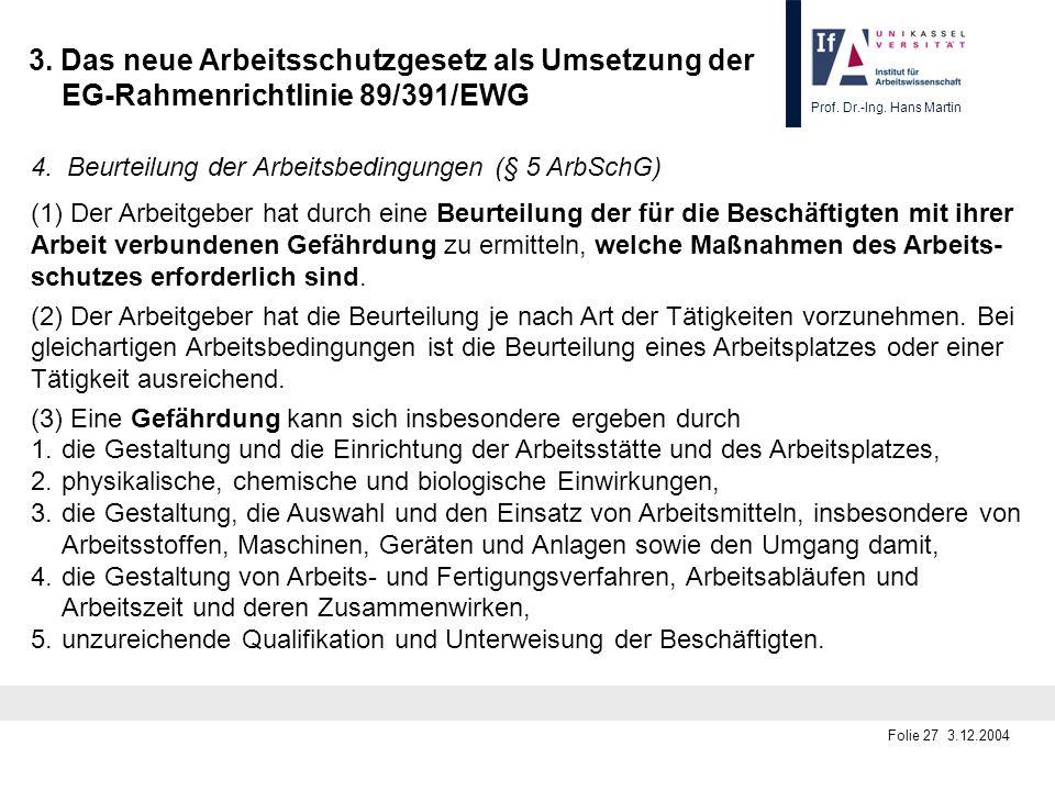 3. Das neue Arbeitsschutzgesetz als Umsetzung der EG-Rahmenrichtlinie 89/391/EWG