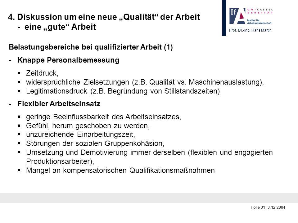 """4. Diskussion um eine neue """"Qualität der Arbeit - eine """"gute Arbeit"""