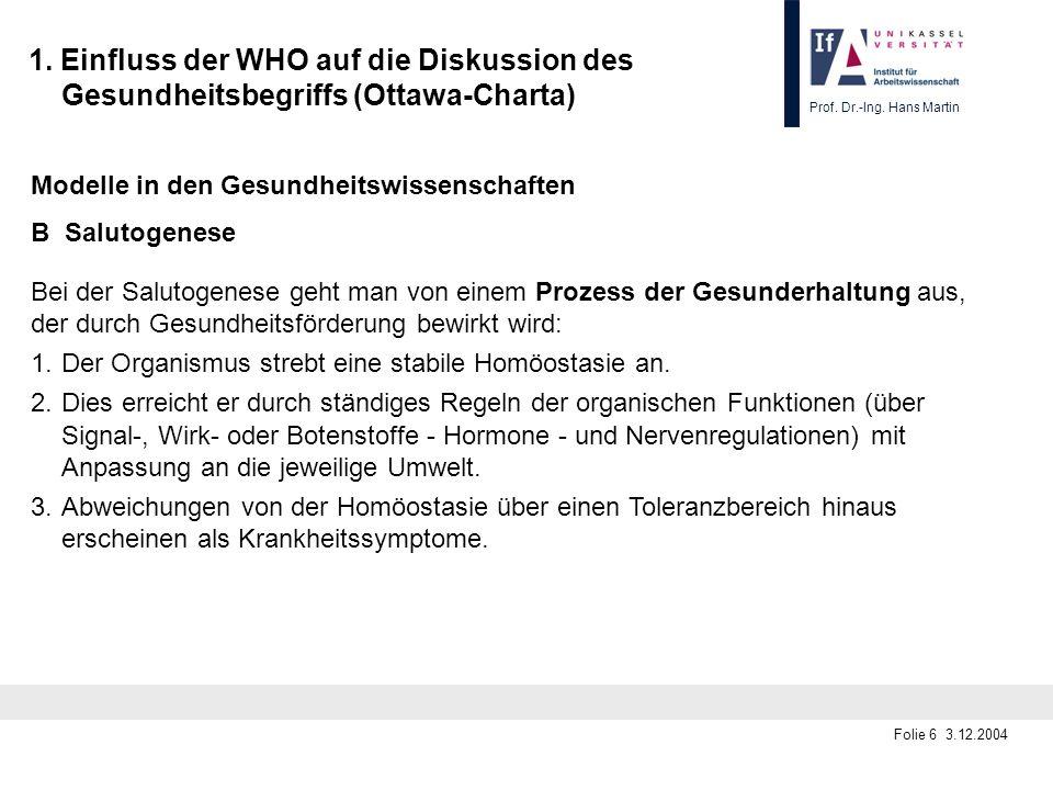 1. Einfluss der WHO auf die Diskussion des Gesundheitsbegriffs (Ottawa-Charta)