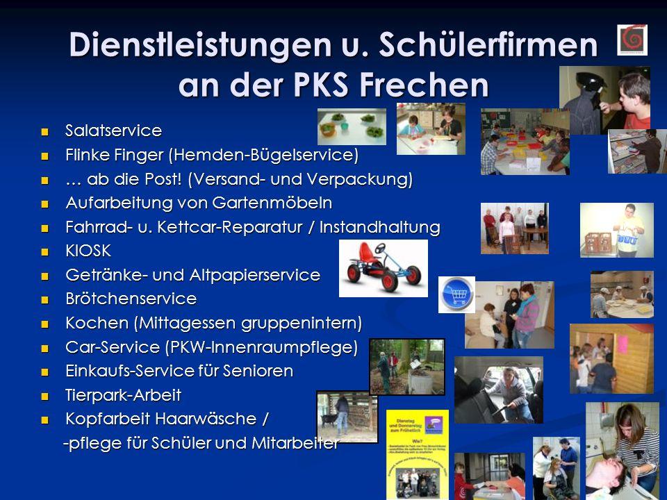 Dienstleistungen u. Schülerfirmen an der PKS Frechen