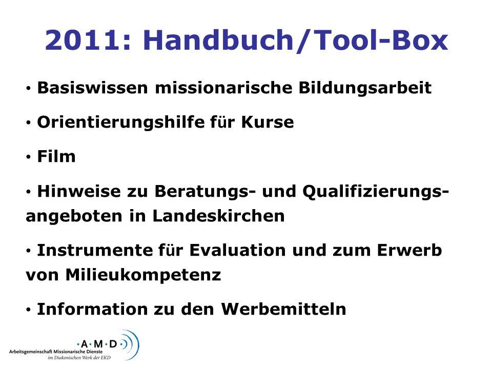 2011: Handbuch/Tool-Box Basiswissen missionarische Bildungsarbeit