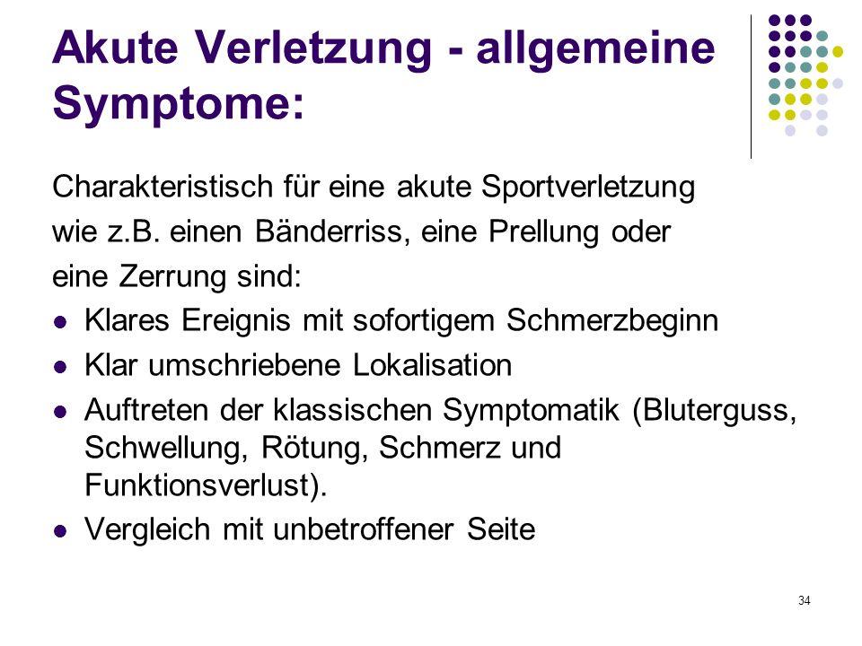Akute Verletzung - allgemeine Symptome: