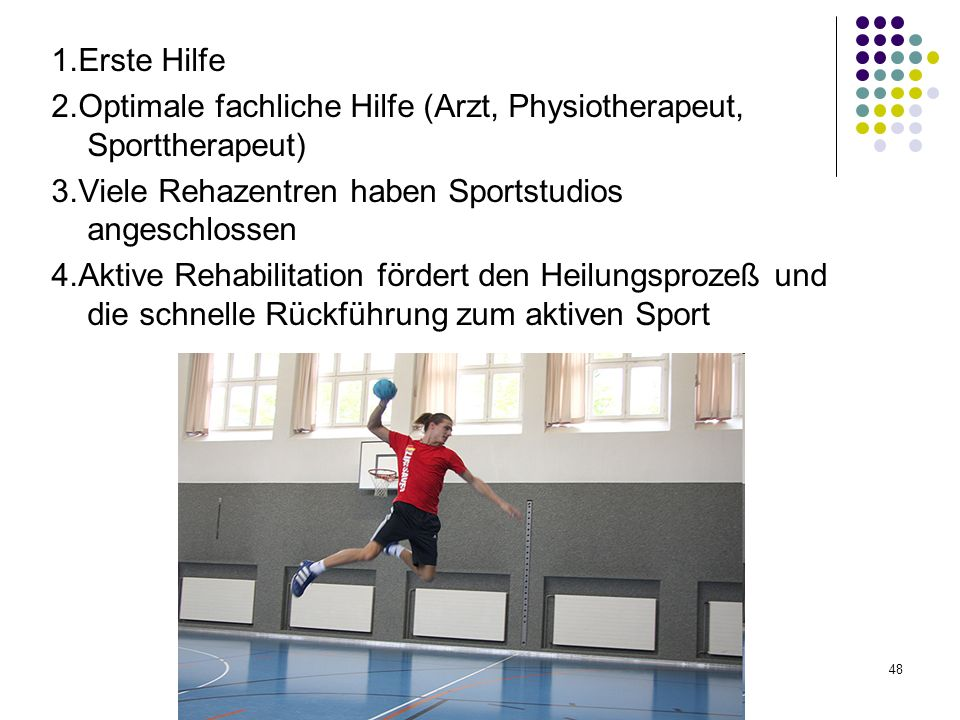 2.Optimale fachliche Hilfe (Arzt, Physiotherapeut, Sporttherapeut)