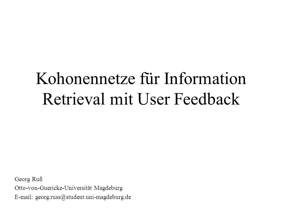 Kohonennetze für Information Retrieval mit User Feedback