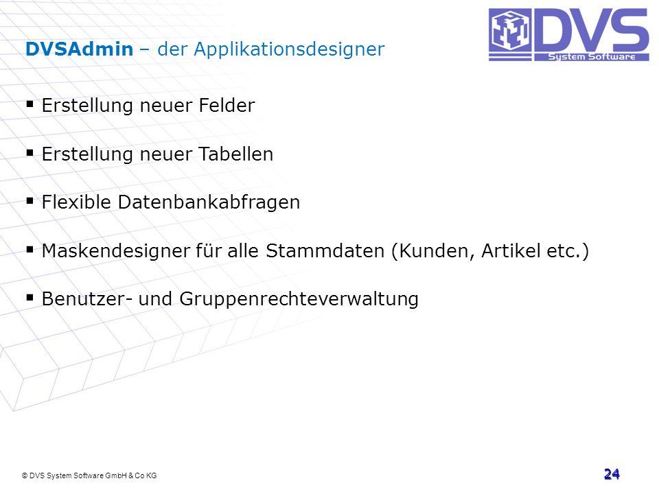 DVSAdmin – der Applikationsdesigner