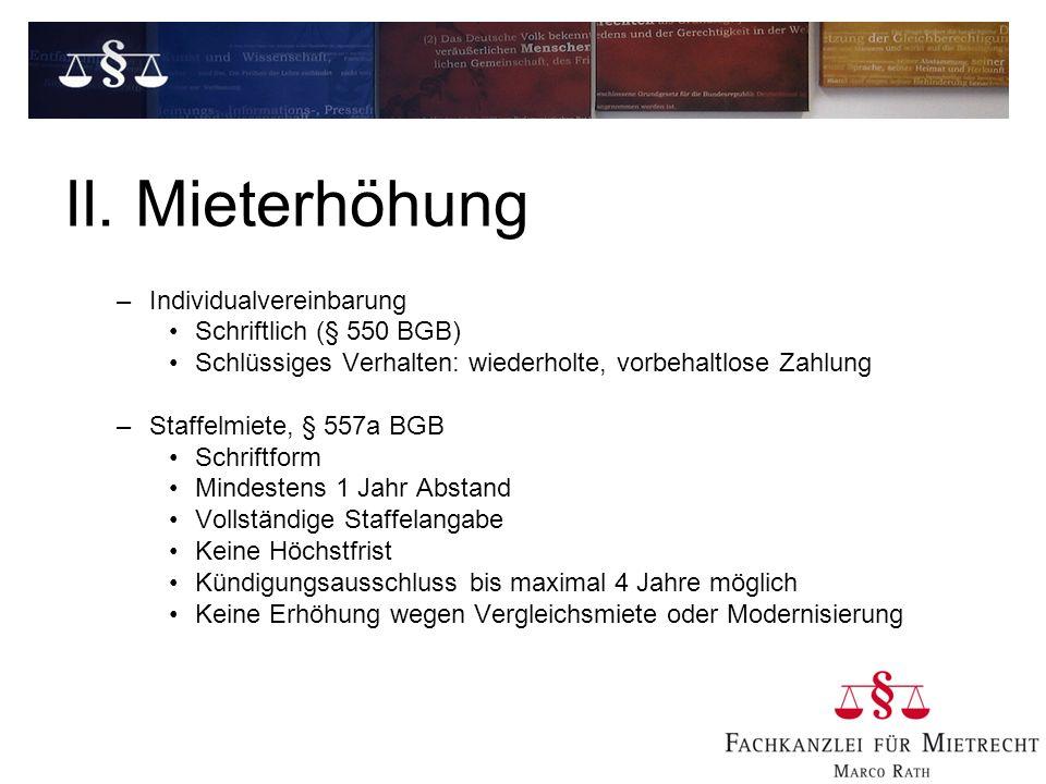 II. Mieterhöhung Individualvereinbarung Schriftlich (§ 550 BGB)