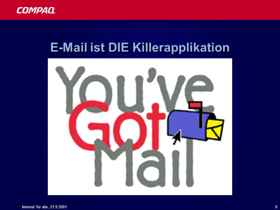 E-Mail ist DIE Killerapplikation