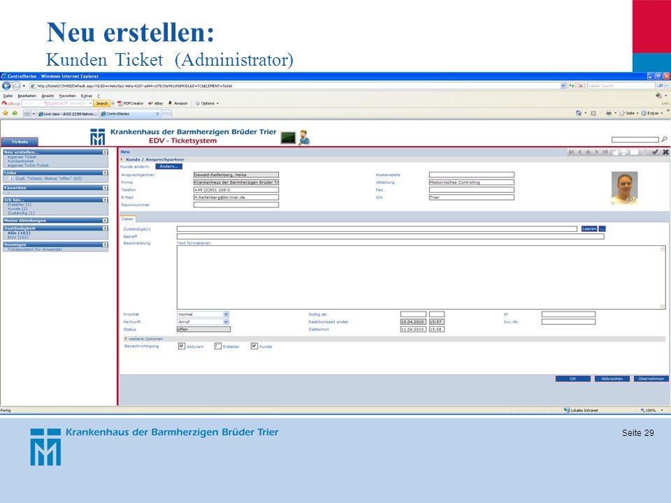 Neu erstellen: Kunden Ticket (Administrator)