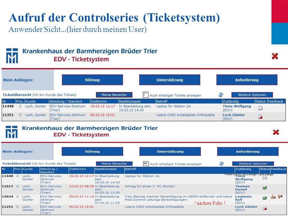Aufruf der Controlseries (Ticketsystem)