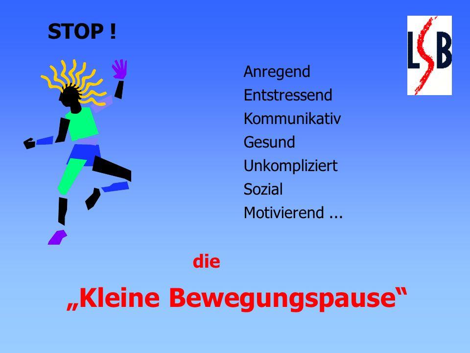"""""""Kleine Bewegungspause"""