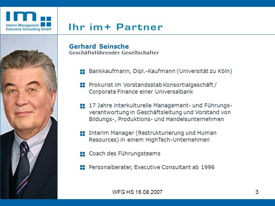 Gerhard Seinsche Bankkaufmann, Dipl.-Kaufmann (Universität zu Köln)