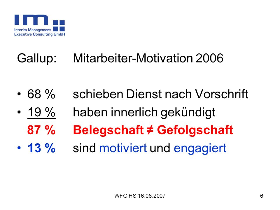 Gallup: Mitarbeiter-Motivation 2006