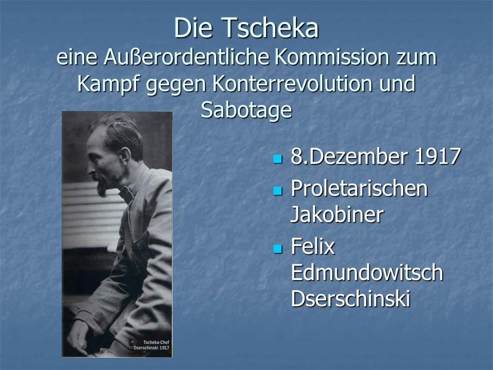 Die Tscheka eine Außerordentliche Kommission zum Kampf gegen Konterrevolution und Sabotage