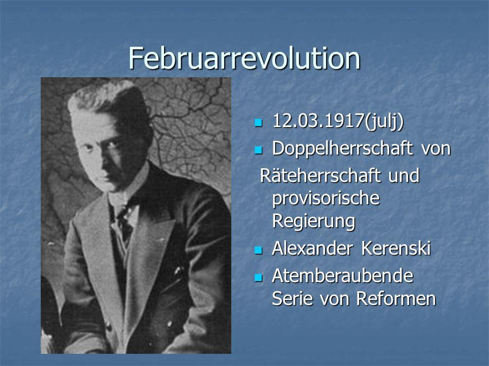 Februarrevolution 12.03.1917(julj) Doppelherrschaft von