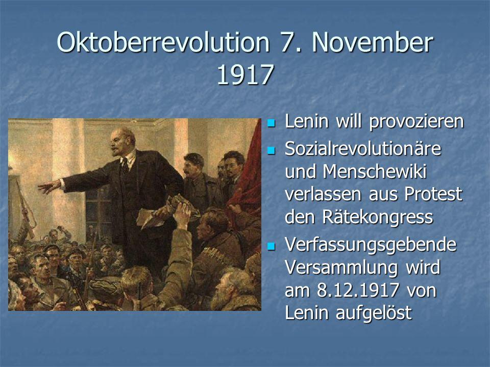 Oktoberrevolution 7. November 1917
