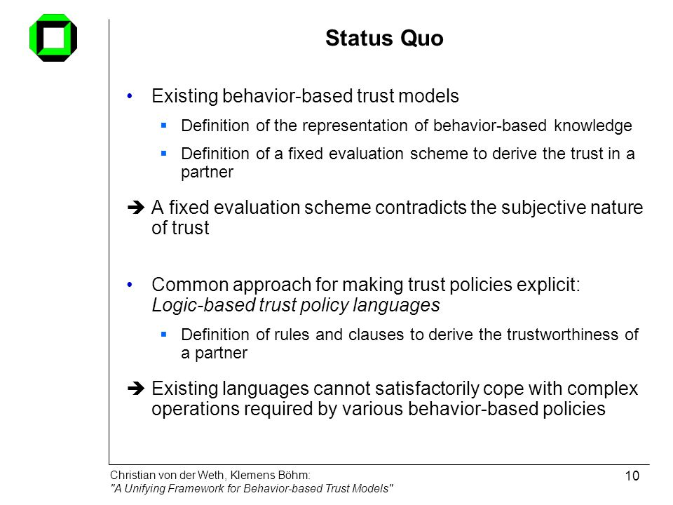 Status Quo Existing behavior-based trust models