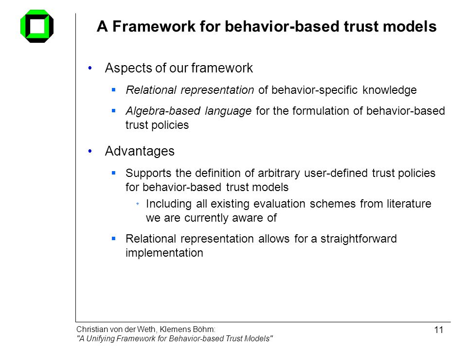 A Framework for behavior-based trust models