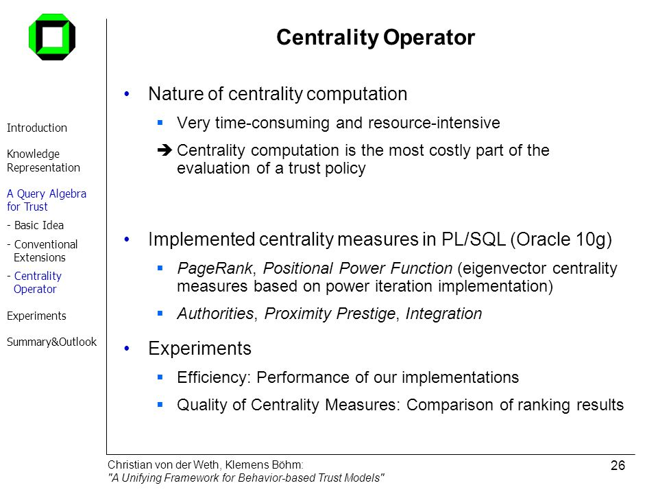 Centrality Operator Nature of centrality computation
