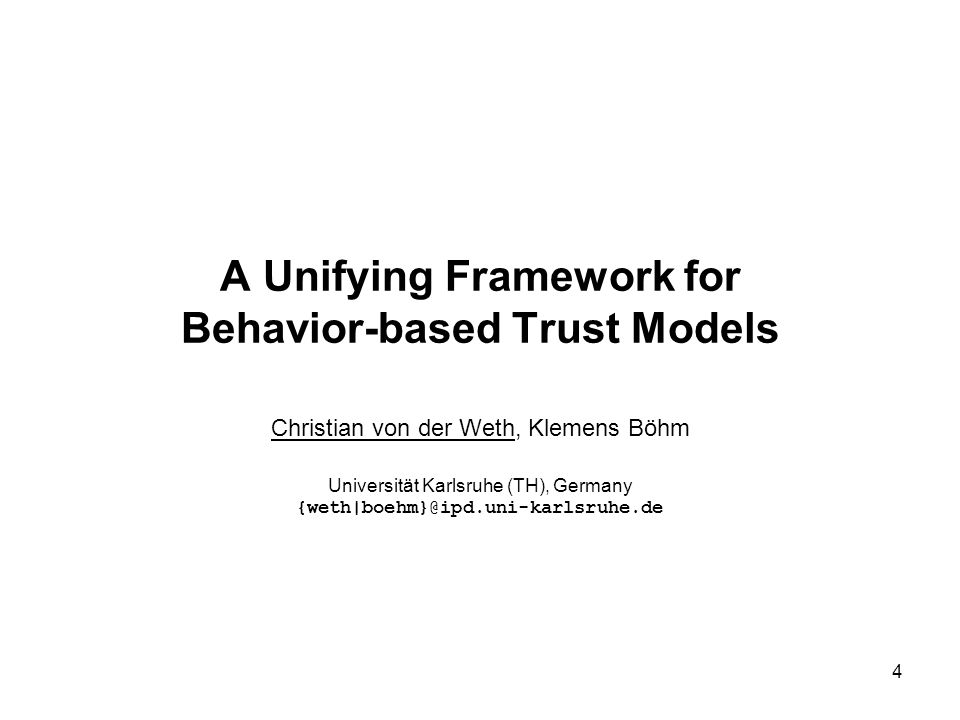A Unifying Framework for Behavior-based Trust Models