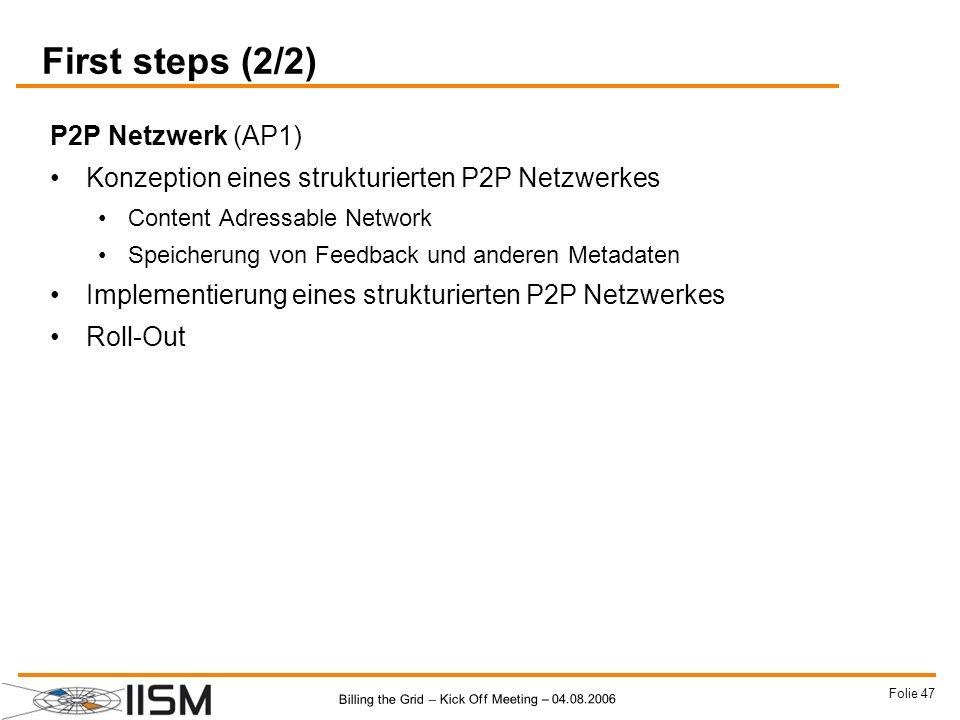 First steps (2/2) P2P Netzwerk (AP1)
