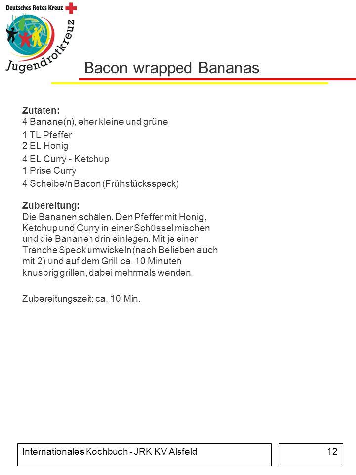 Bacon wrapped Bananas Zutaten: 4 Banane(n), eher kleine und grüne