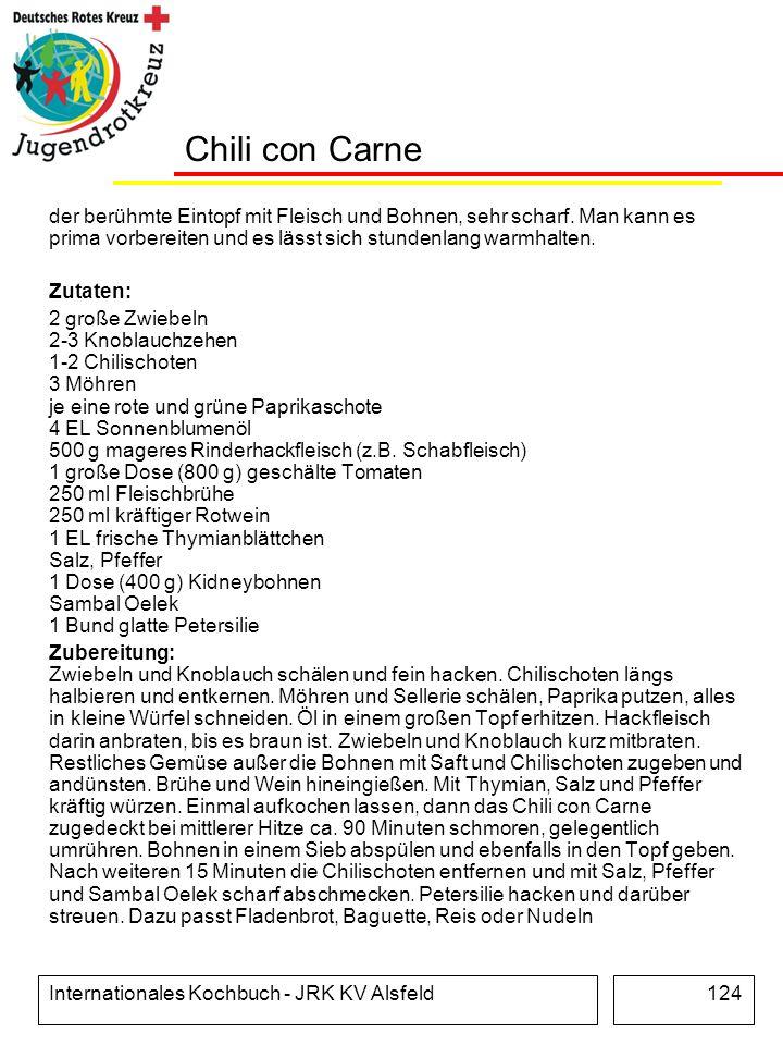 Chili con Carne der berühmte Eintopf mit Fleisch und Bohnen, sehr scharf. Man kann es prima vorbereiten und es lässt sich stundenlang warmhalten.
