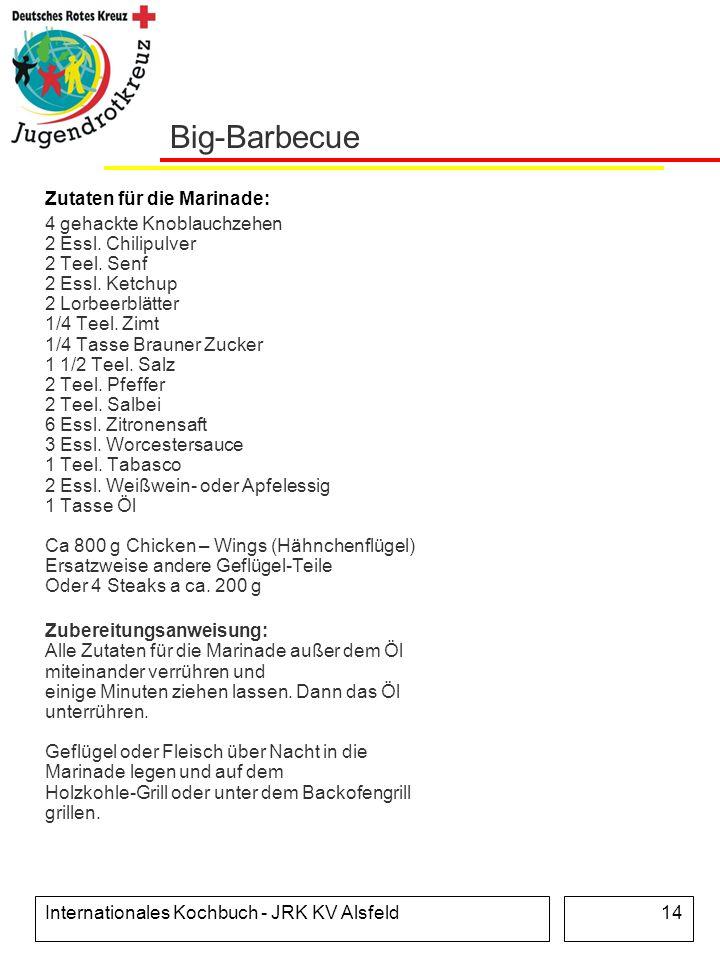 Big-Barbecue Zutaten für die Marinade:
