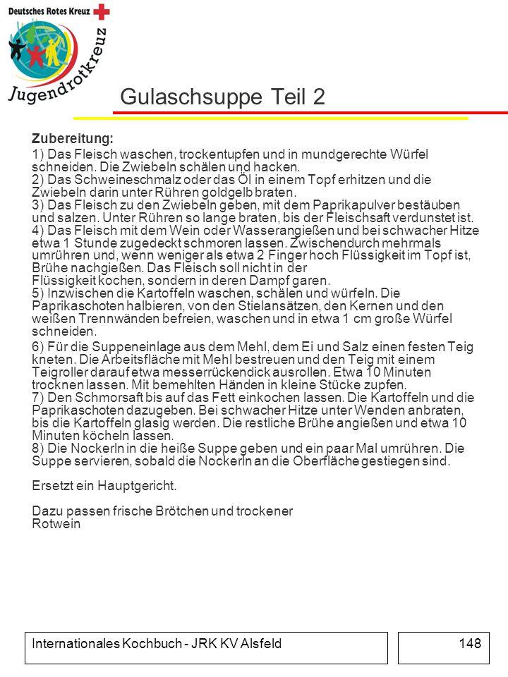 Gulaschsuppe Teil 2 Zubereitung: