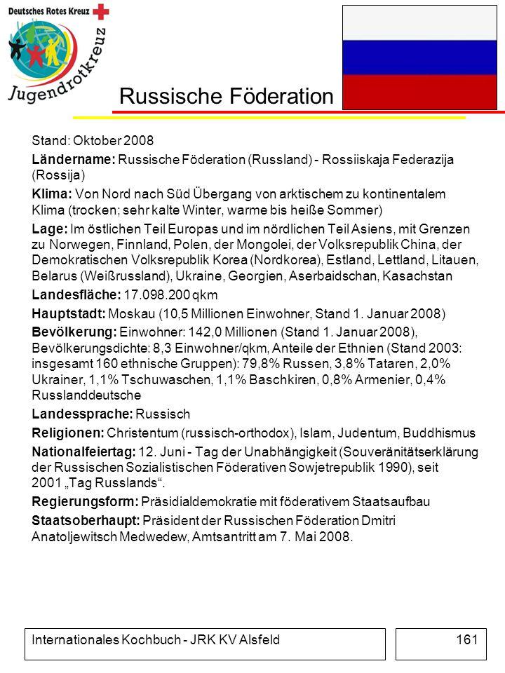 Russische Föderation Stand: Oktober 2008