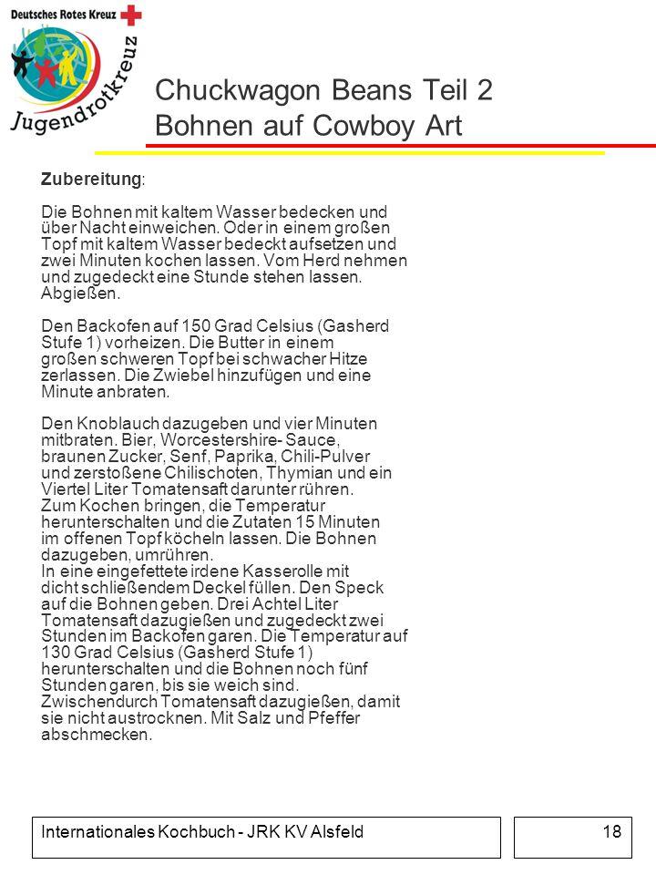 Chuckwagon Beans Teil 2 Bohnen auf Cowboy Art