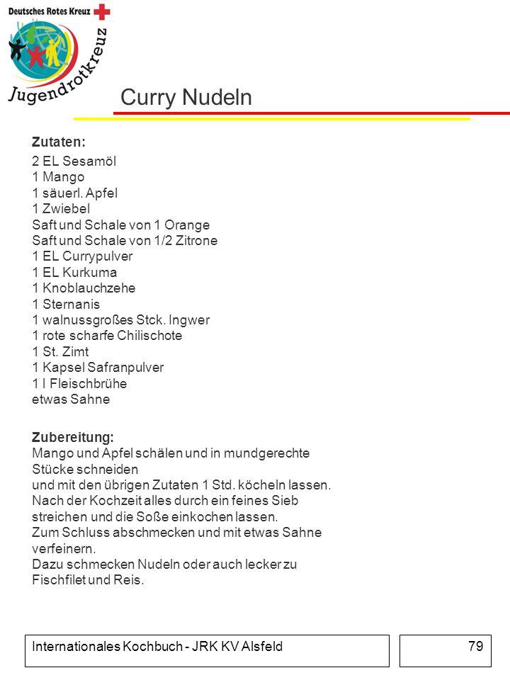 Curry Nudeln Zutaten: