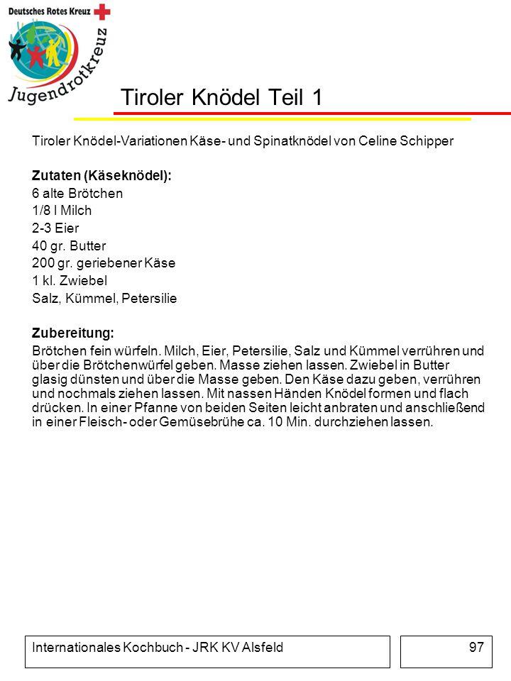 Tiroler Knödel Teil 1 Tiroler Knödel-Variationen Käse- und Spinatknödel von Celine Schipper. Zutaten (Käseknödel):