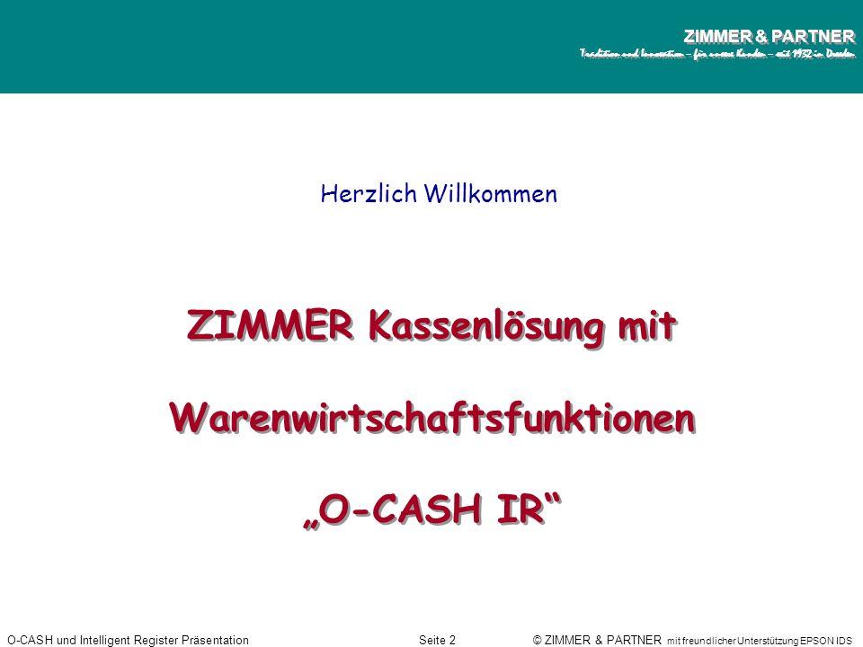 """ZIMMER Kassenlösung mit Warenwirtschaftsfunktionen """"O-CASH IR"""