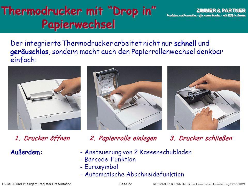 Thermodrucker mit Drop in Papierwechsel
