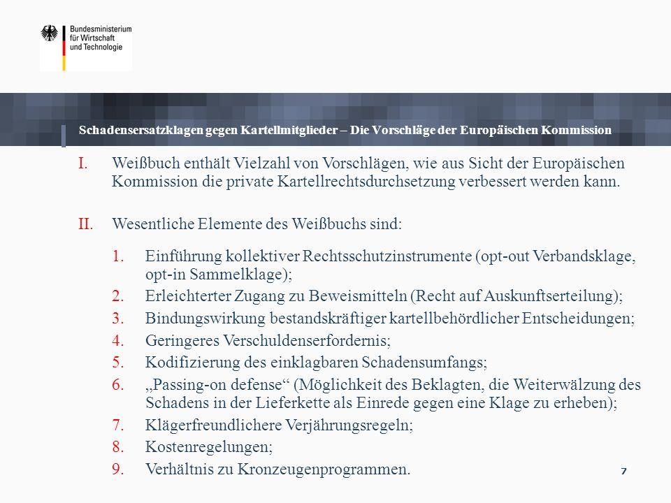 Wesentliche Elemente des Weißbuchs sind: