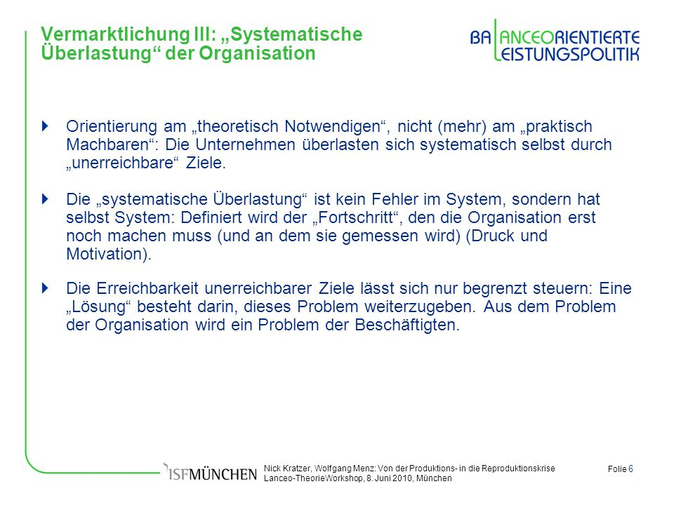 """Vermarktlichung III: """"Systematische Überlastung der Organisation"""