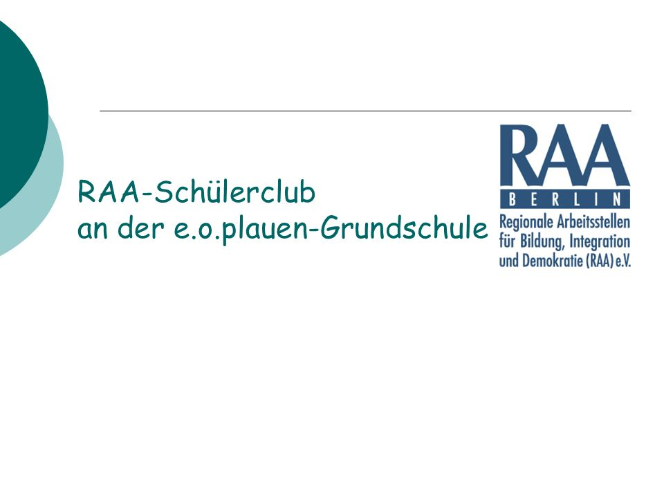 RAA-Schülerclub an der e.o.plauen-Grundschule