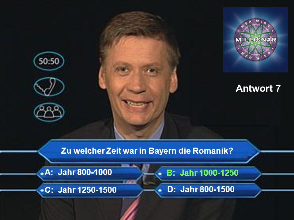 Zu welcher Zeit war in Bayern die Romanik